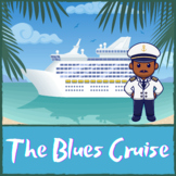 The Blues Cruise - A Virtual Field Trip to Learn About Blues Music!