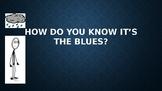 The Blues Style -Identify it, Create it, Play it!