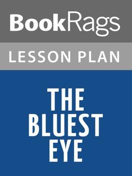 The Bluest Eye Lesson Plans