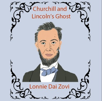 The Blushing Ghost - Abe Lincoln's Ghost  and Winston Churchill