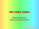 The Bohr Model - Refining Rutherford