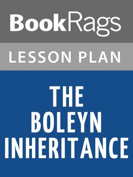 The Boleyn Inheritance Lesson Plans