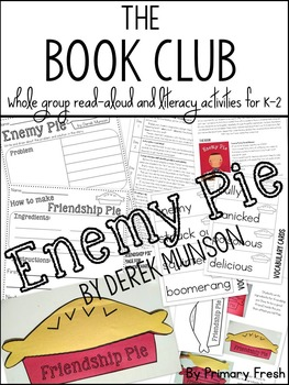 The Book Club: Enemy Pie {Read-aloud and literacy activities}