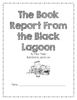 The Book Report From the Black Lagoon: Reading Comprehension Packet