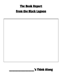 The Book Report From the Black Lagoon Think Along