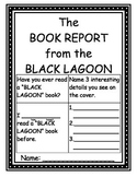 The Book Report from the BLACK LAGOON: A Student Book Report