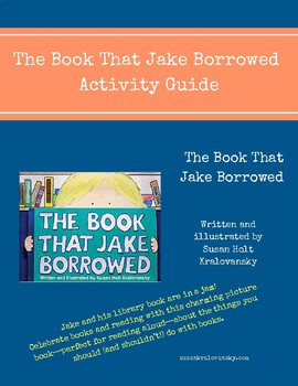 The Book That Jake Borrowed Activity Guide