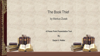 The Book Thief A Power Point Presentation Tool