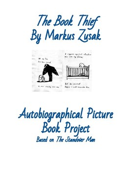 The Book Thief Project: Autobiographical Picture Book