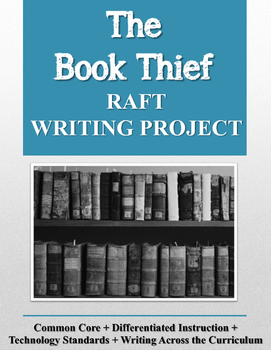 The Book Thief RAFT Writing Project