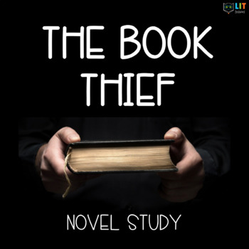 The Book Thief Unit: Comprehensive Suite of Materials for Novel Study