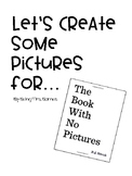 The Book With No Pictures Activity