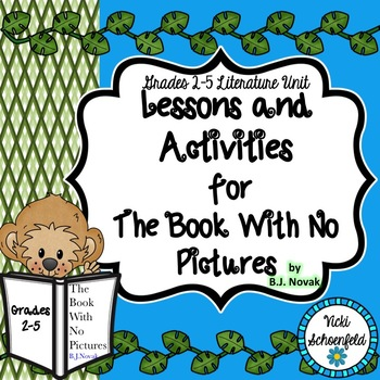 The Book With No Pictures by B.J. Novak Lessons and Activities