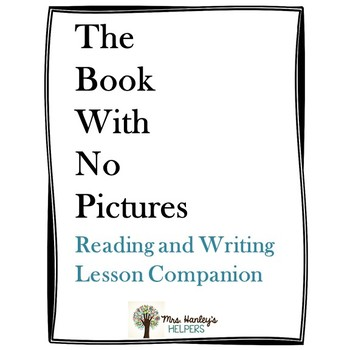 The Book With No Pictures Companion