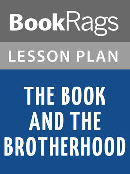 The Book and the Brotherhood Lesson Plans