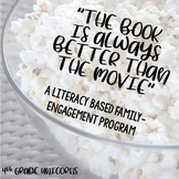The Book is Always Better Than the Movie / Literacy Family Engagement Program