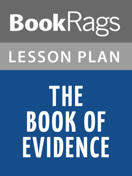 The Book of Evidence Lesson Plans