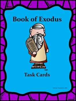 The Book of Exodus Task Cards