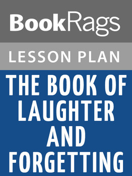 The Book of Laughter and Forgetting Lesson Plans
