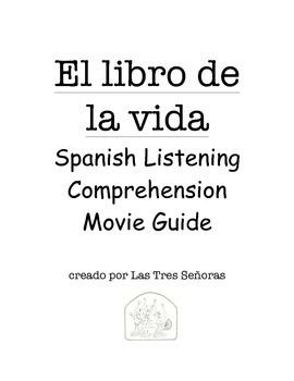 The Book of Life/ El libro de la vida Spanish Listening Movie Guide