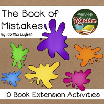 The Book of Mistakes by Corinna Luyken 10 Book Extension Activities NO PREP