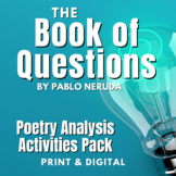 Book of Questions by Pablo Neruda Poetry Activities, Quiz