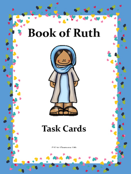 The Book of Ruth Task Cards