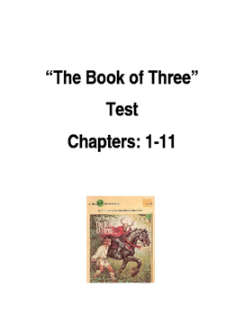 """The Book of Three"" by Lloyd Alexander, Test Chapters 1-11"