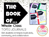 The Book of… Topic Journals for Written Conversations and