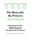 The Book with No Pictures Word Search Printable PDF