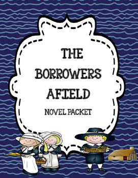 The Borrowers Afield ( Comprehension & Vocabulary)