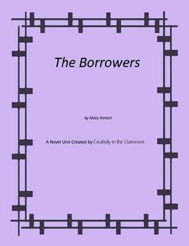 The Borrowers Novel Unit Plus Grammar