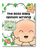 The Boss Baby Opinion Writing CCSS.ELA-LITERACY.W.2.1 Lucy