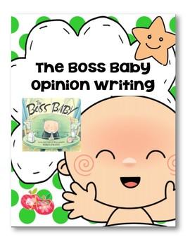 The Boss Baby Opinion Writing CCSS.ELA-LITERACY.W.2.1