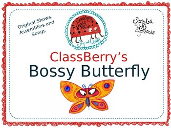 The Bossy Butterfly Early Years End of Year Show/Assembly