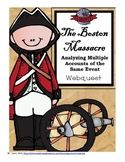 The Boston Massacre: Analyzing Multiple Accounts of the Same Event Webquest
