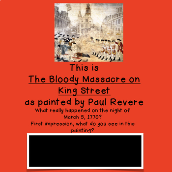 The Boston Massacre: Close Reading - A Digital Visual Thinking Activity