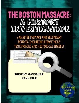 The Boston Massacre History Investigation