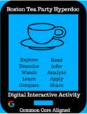The Boston Tea Party Hyperdoc: Digital Interactive Activity