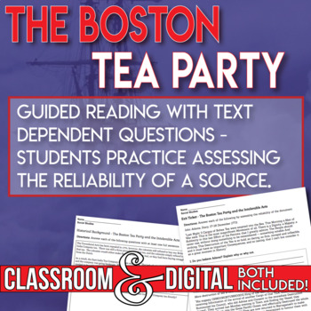 The Boston Tea Party Reading with Text Dependent Questions Assess Reliability