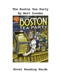 The Boston Tea Party by Matt Doeden Graphic Library Novel Reading Guide