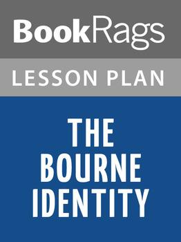 The Bourne Identity Lesson Plans