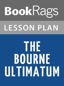 The Bourne Ultimatum Lesson Plans