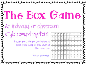 The Box Game - An Individual and Classroom Reward System