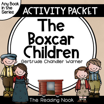 The Boxcar Children Activity Packet for ANY BOOK in the Series