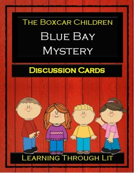 The Boxcar Children BLUE BAY MYSTERY - Discussion Cards