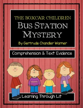 The Boxcar Children BUS STATION MYSTERY - Comprehension &