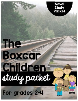 The Boxcar Children Book Study Packet