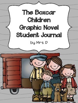 The Boxcar Children Graphic Novel Student Journal (Common Core Aligned)