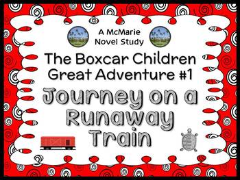 The Boxcar Children Great Adventure #1: Journey on a Runaway Train Novel Study